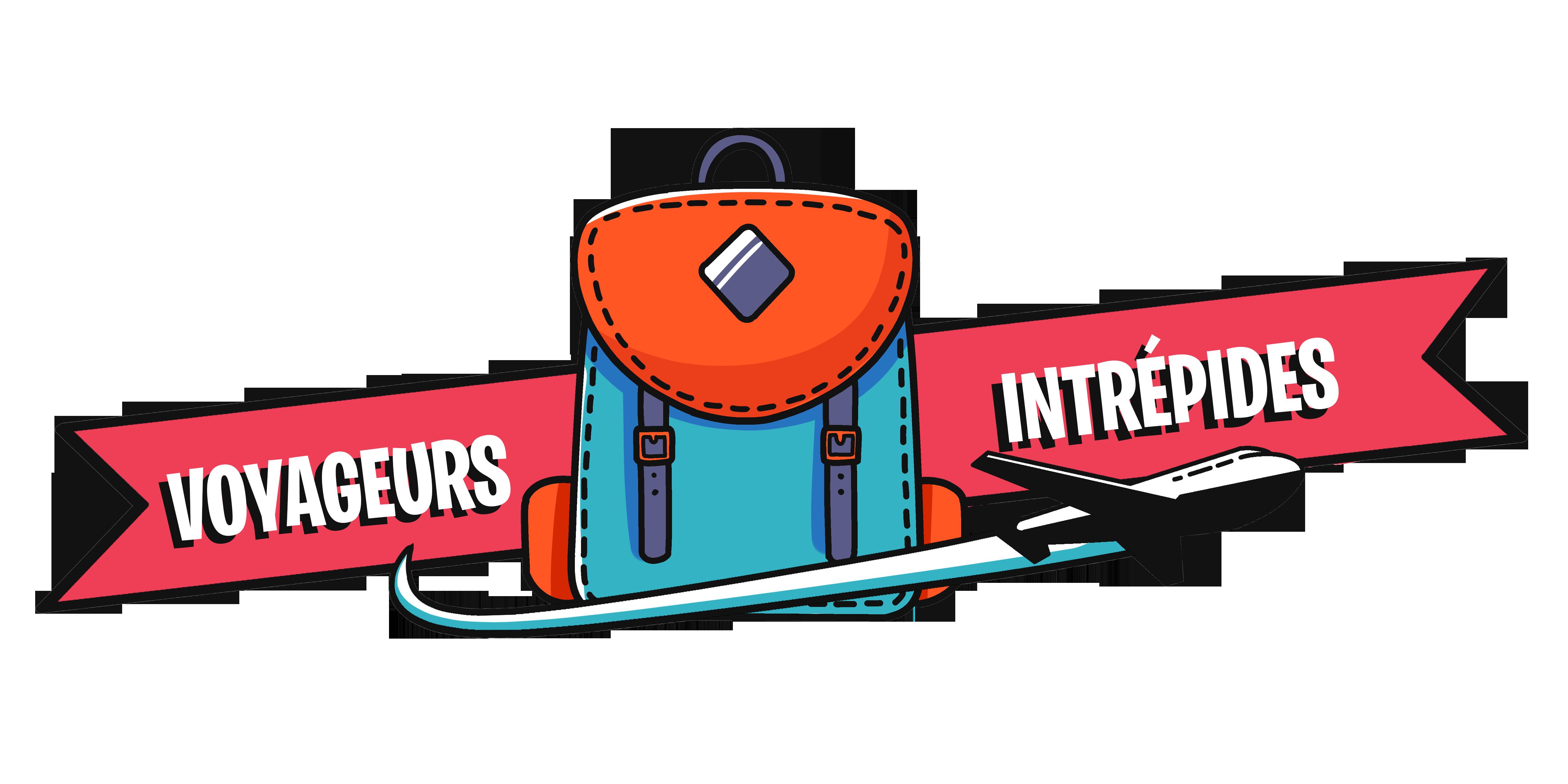 Voyageurs Intrépides - le blog de tous les voyages